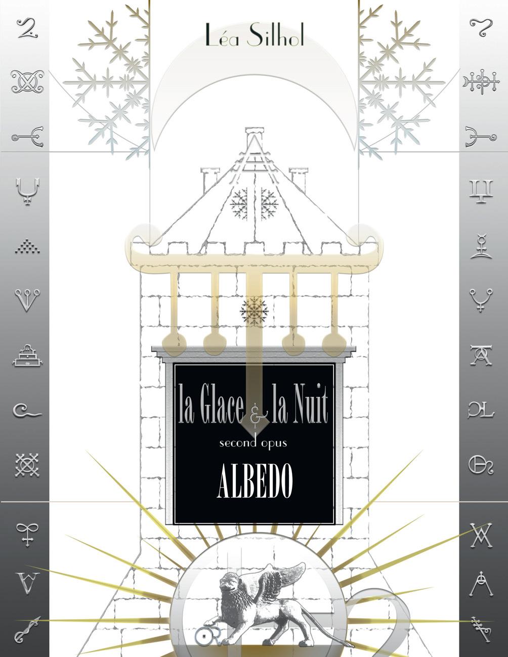 Léa Silhol - La Glace et la Nuit II : Albedo